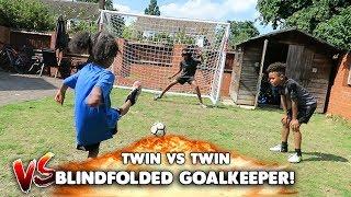 Twin Vs Twin Penalty Shootout Vs Blindfolded Keeper!!