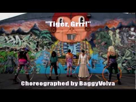 Tiger, Grrr! - Taste the Ring Hoop Dance (Brecken, Spiral, Revolva, Kenna & Bags)