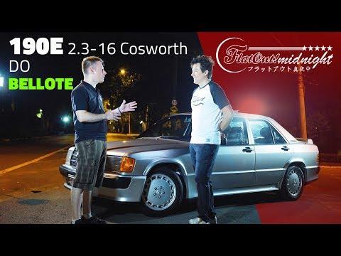 BELLOTE E SEU MERCEDES-BENZ 190E 2.3 16 COSWORTH | FlatOut Midnight