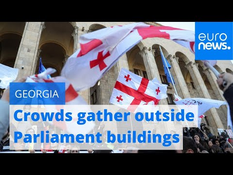 Georgia Protests: Crowds Gather Outside Parliament Buildings | #TheCube