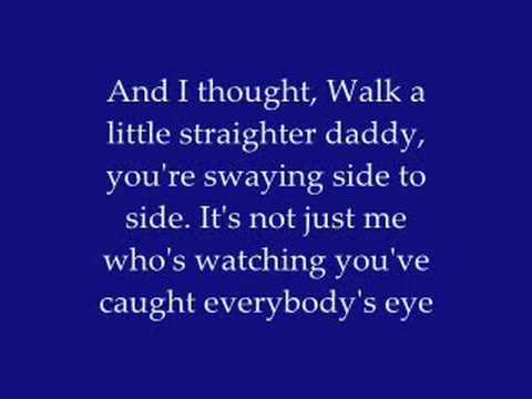 Lyrics to daddy don you walk so fast