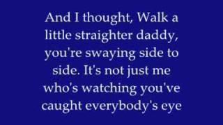 Walk a Little Straighter Daddy lyrics