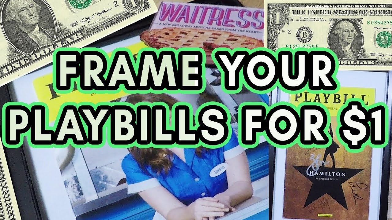 How To Frame Your Playbills For $1 - YouTube
