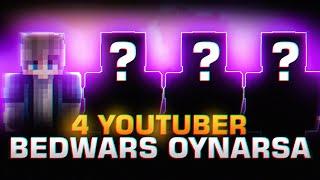4 YOUTUBER BEDWARS OYNARSA !! minecraft sonoyuncu