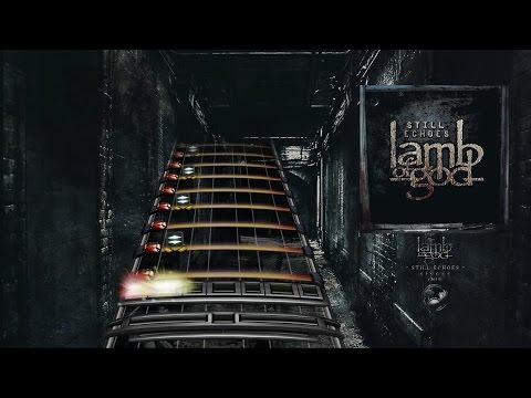 Lamb of God - Still Echoes (Drum Chart)