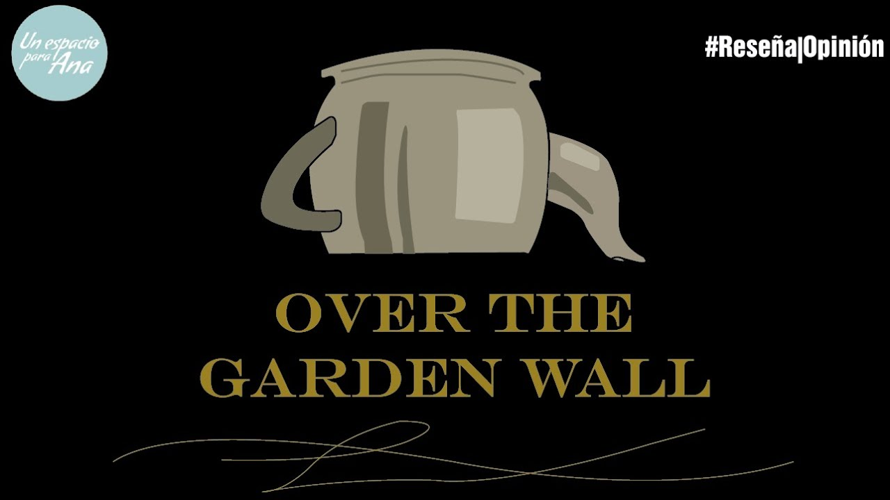 Rese Aopini N Over The Garden Wall Youtube