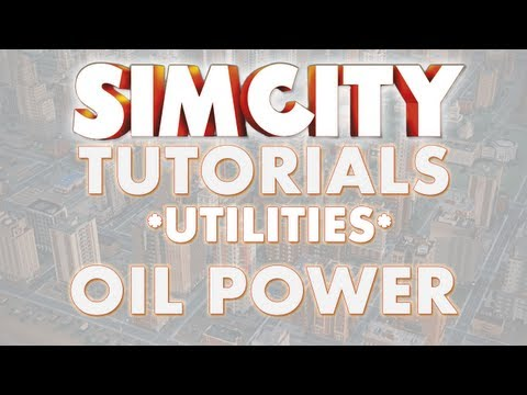 SimCity 2013 Tutorial - OIL POWER