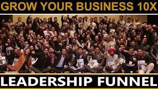 Grow Your Business 10X | Leadership Funnel | Dr Vivek Bindra