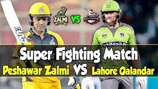Super Fighting Match Lahore Qalandars Vs Peshawar Zalmi PSL 5 Sports Central