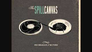 The Spill Canvas- Bleed, Everyone