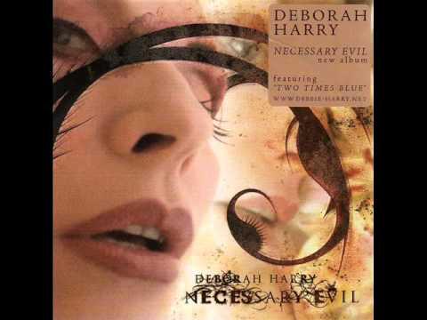 Deborah Harry - two times blue( Necessary Evil) & lyrics