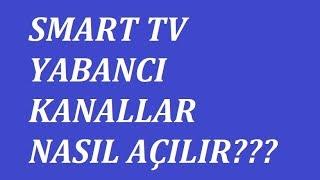 Smart Tv 'de Yabancı Kanalları İzleme! (Vestel Tv 2018)
