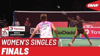 F | WS | Nozomi OKUHARA (JPN) [3] vs. PUSARLA V. Sindhu (IND) [5] | BWF 2019
