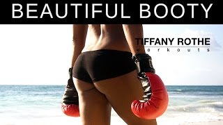 10 Minute Beautiful Booty Workout with Tiffany Rothe | TiffanyRotheWorkouts