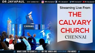Live - Hindi - English Worship | The Calvary Church Chennai | 10-02-2019 | Dr Jayapaul