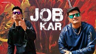 Job Kar - Official Music Video | aSr & OP
