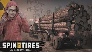 Spintires - Chernobyl DLC ☢ Jak Najdalej Od Reaktora ☢ Wyprawa Po Radioaktywne Drewno ☢ MafiaSolec
