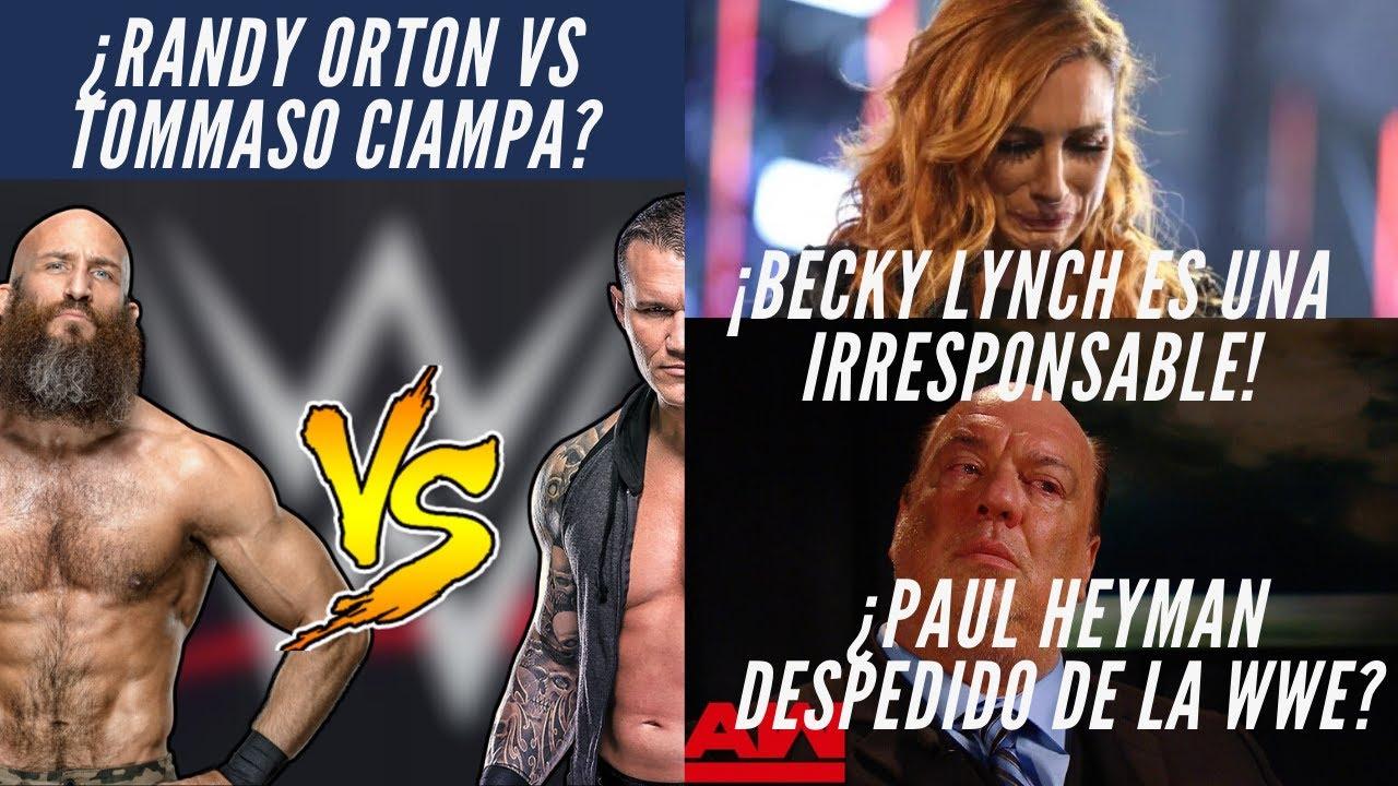 Noticias WWE previo a BACKLASH: ¡Becky Lynch es una irresponsable! ¿Paul Heyman despedido? #WWE