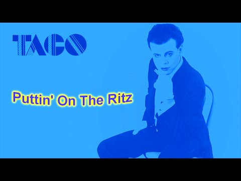 TACO - Puttin' On The Ritz 12'' (Remastered), HQ