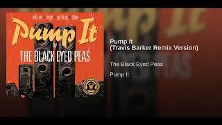 Black eyed peas - pump it (travis barker remix version)