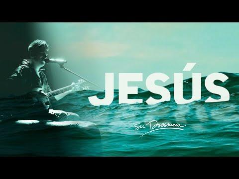 JESÚS – Su Presencia