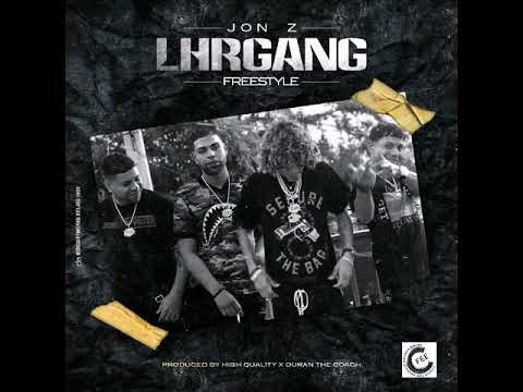 Jon.Z L.H.R GANG (freestyle) Prod by High Quality Duran The Coach