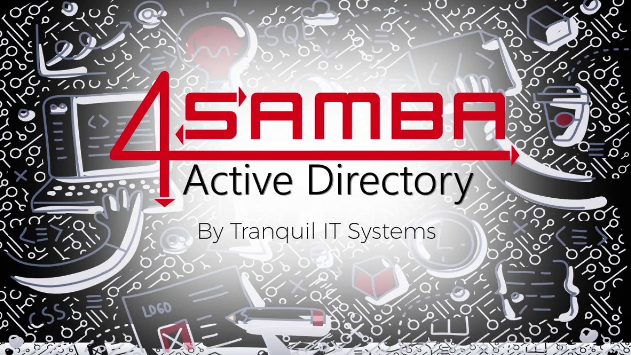 Samba Active Directory : the tool to manage your users