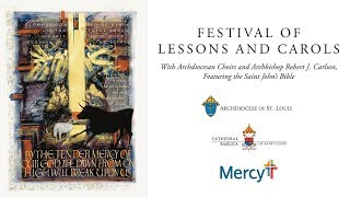 Festival of Lessons and Carols with The Saint John's Bible