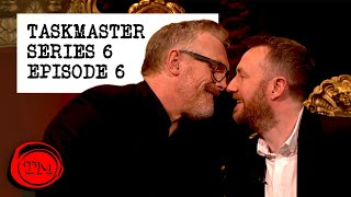 Taskmaster - Series 6, Episode 6 | Full Episode | 'We Met at Mealtimes.'
