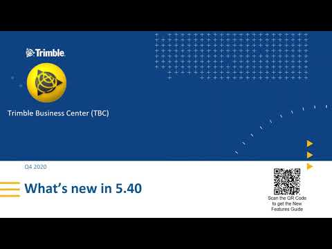 Trimble Business Center Version 5.40 Features - Trimble Construction Software