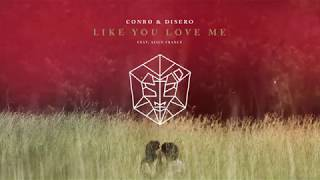 Download Video Conro & Disero feat. Alice France - Like You Love Me MP3 3GP MP4