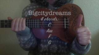 Bigcitydreams by Nevershoutnever Ukelele Tutorial