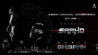 Saaho - Original Soundtrack - Volume I Jukebox | Ghibran | Prabhas | Sujeet | UV Creations