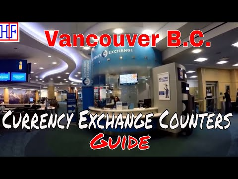 Vancouver | Currency Exchange Counters Guide | Travel Guide | Episode# 4