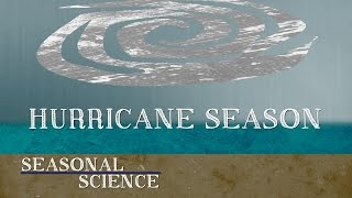 How Do Hurricanes Form? | Seasonal Science | UNC-TV