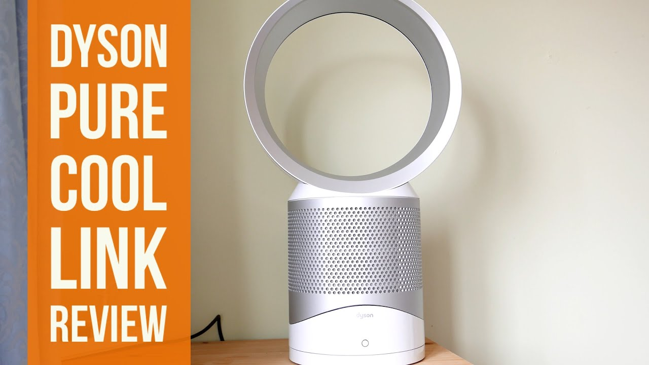 Dyson Pure Cool Link Review Youtube