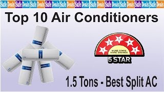 Top 10 Air Conditioner 1.5 Tons - Best 5 Star Split AC Brands