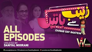 Zainab Say Baatein - All Episodes
