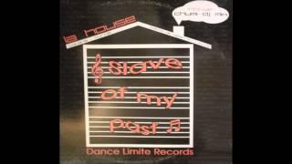 La House - Slave Of My Past (Chumi Dj Mix) (2003)