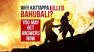 Bahubali First Show Revealed : Why Katappa Killed Bahubali ?