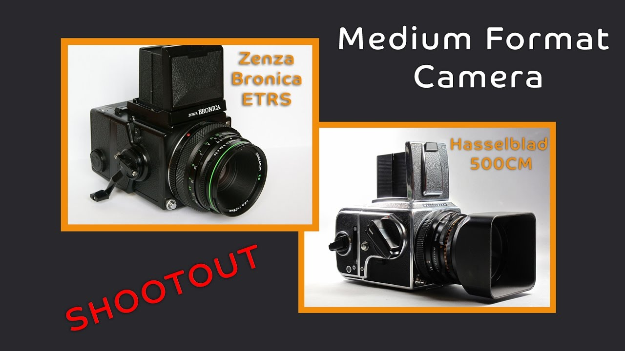 Medium Format Camera Shootout - Do you need that Hasselblad?