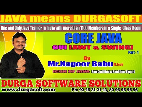 "Core Java || "" GUI [AWT & SWING ]"" 