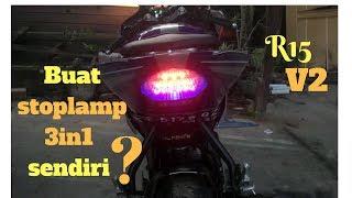 R15V2 - Bikin stoplamp 3 in 1 sendri di R15 #VIRGOOmotoVlog