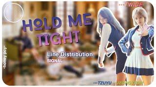 TWICE (트와이스) - Hold Me Tight | Line Distribution