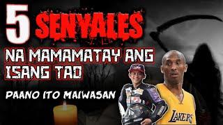 Senyales Na Mamamatay Ang Isang isang Tao
