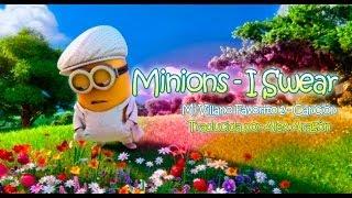 Minions - I Swear (Lo Juro) en Mi Villano Favorito 2 (Español)