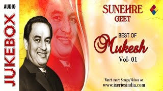Best of mukesh | Superhit Songs Collection | Jukebox | Songs Collection | Vol-01