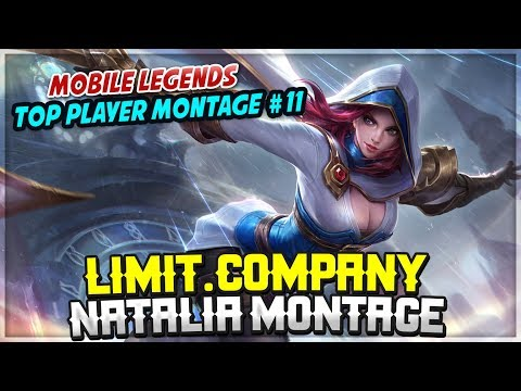 Limit.Company Natalia Montage [ Top Player Montage #11 ] Top Player Epic Moment -  Mobile Legends