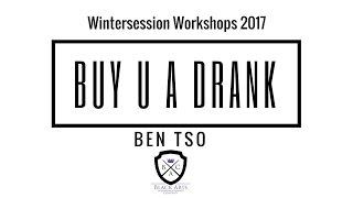 Ben Tso Wintersession Workshop 2017