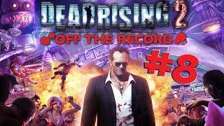 Повар спрашивает повара ● Dead Rising 2: Off The Record #8